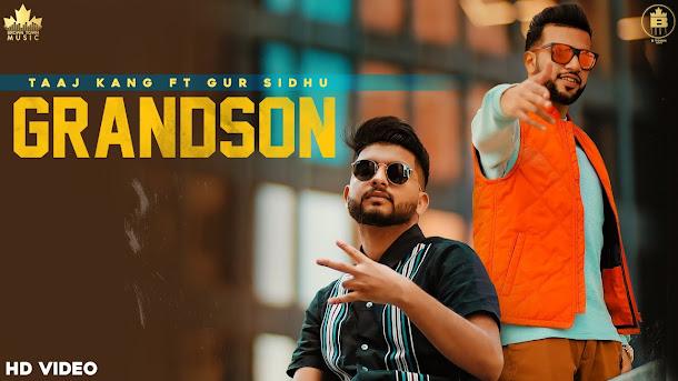 GRANDSON SONG LYRICS   Taaj Kang Ft Gur Sidhu   Punjabi Songs   New Punjabi Song 2020 Lyrics Planet