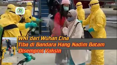 WNI dari Wuhan, China Tiba di Bandara Hang Nadim, Batam Disemprot Vaksin