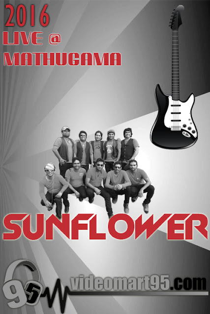 2016 SUNFLOWER MATHUGAMA LIVE SHOW