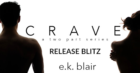 New Release & Review - Crave Part 2 By E.k. Blair