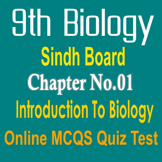 9th Biology Ch 1 MCQs With Answers Sindh Boards