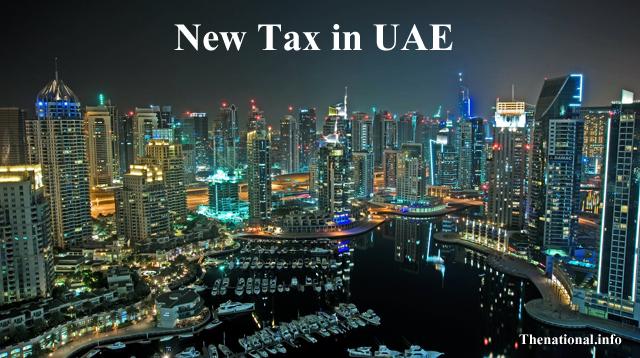 New Tax in UAE