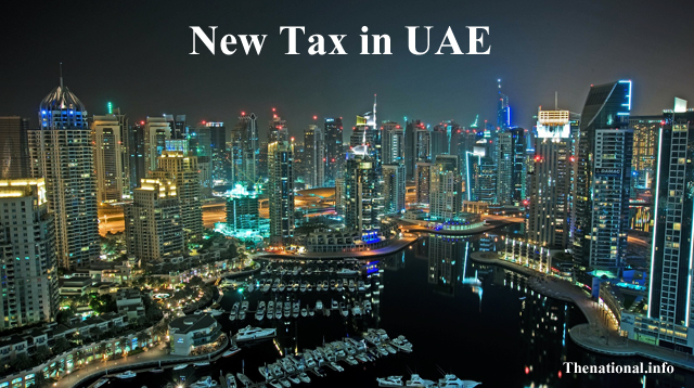 New Tax in UAE