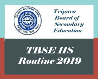 TBSE Routine 2019, TBSE HS Time table 2019, TBSE 12th Time table 2019, Tripura Board HS Time table 2019, Tripura Board 12th Time table 2019