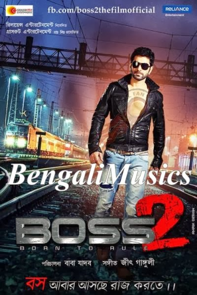 Bengali Movie Boss 2 (2014) Mp3 Songs Download