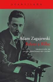Releer a Rilke / Adam Zagajewski