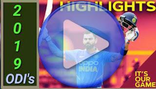 2019 ODI Cricket Matches Highlights Videos Online