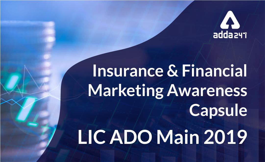 LIC ADO Main Power Capsule 2019: Insurance and Financial Marketing Awareness Capsule