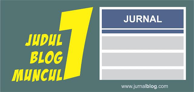 Membuat Judul Blog Muncul Satu Kata (Tips Blog)