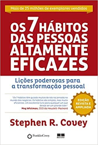 Os 7 Hábitos das Pessoas Altamente Eficazes - Stephen R. Covey Download Grátis