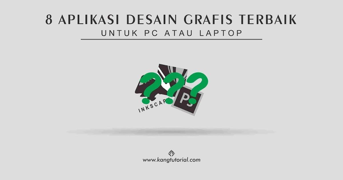 8 Aplikasi Desain Grafis Terbaik Untuk PC Yang Mudah