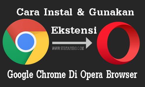 cara install ekstensi chrome di opera browser