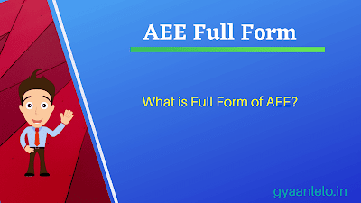 AEE Full Form