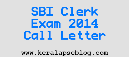 Download SBI Clerk Online Exam 2014 Call Letter