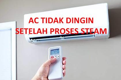Setelah Steam AC Tidak Dingin Penyebab