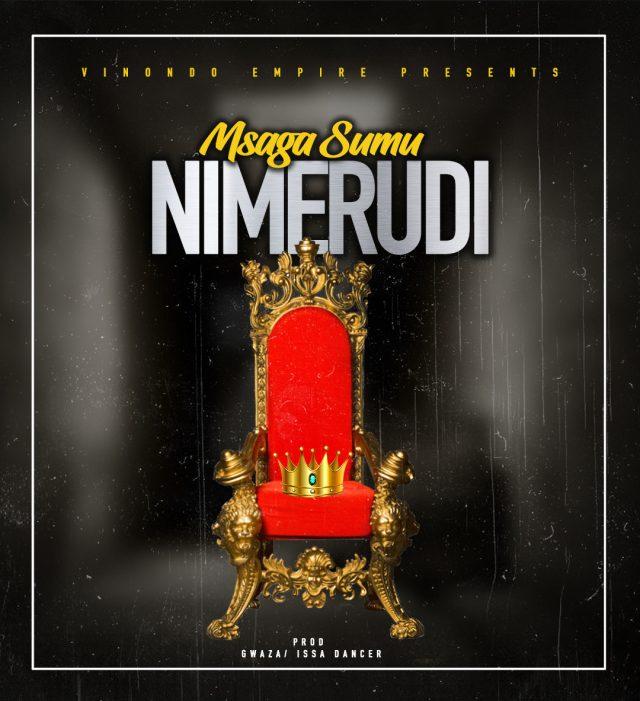 AUDIO | Msaga Sumu - Nimerudi | Download New song