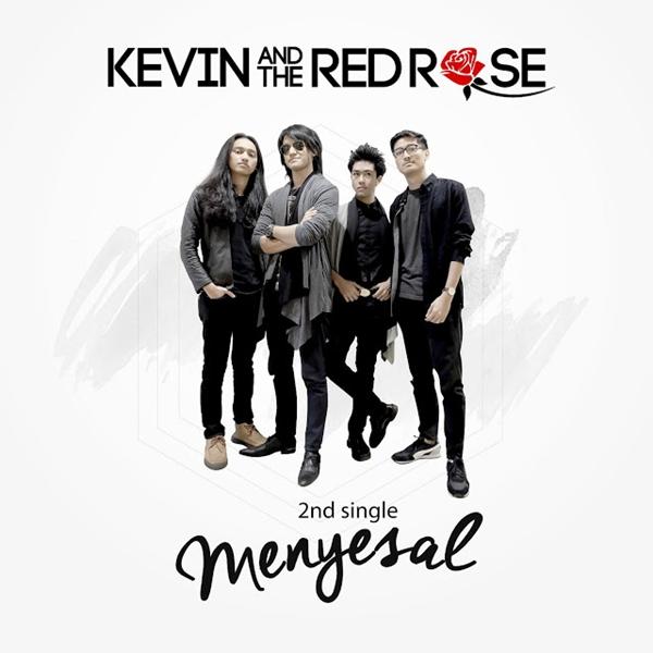 Lirik Lagu Kevin and The Red Rose - Menyesal