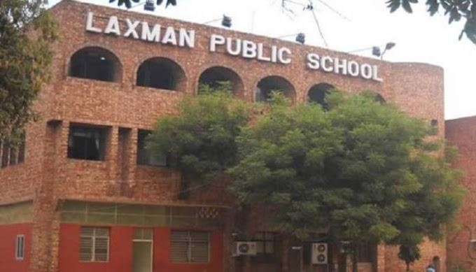 Laxman Public School, Delhi:  Admission, Academic, Fee 2021-22