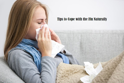 Tips to Cope with the Flu Naturally