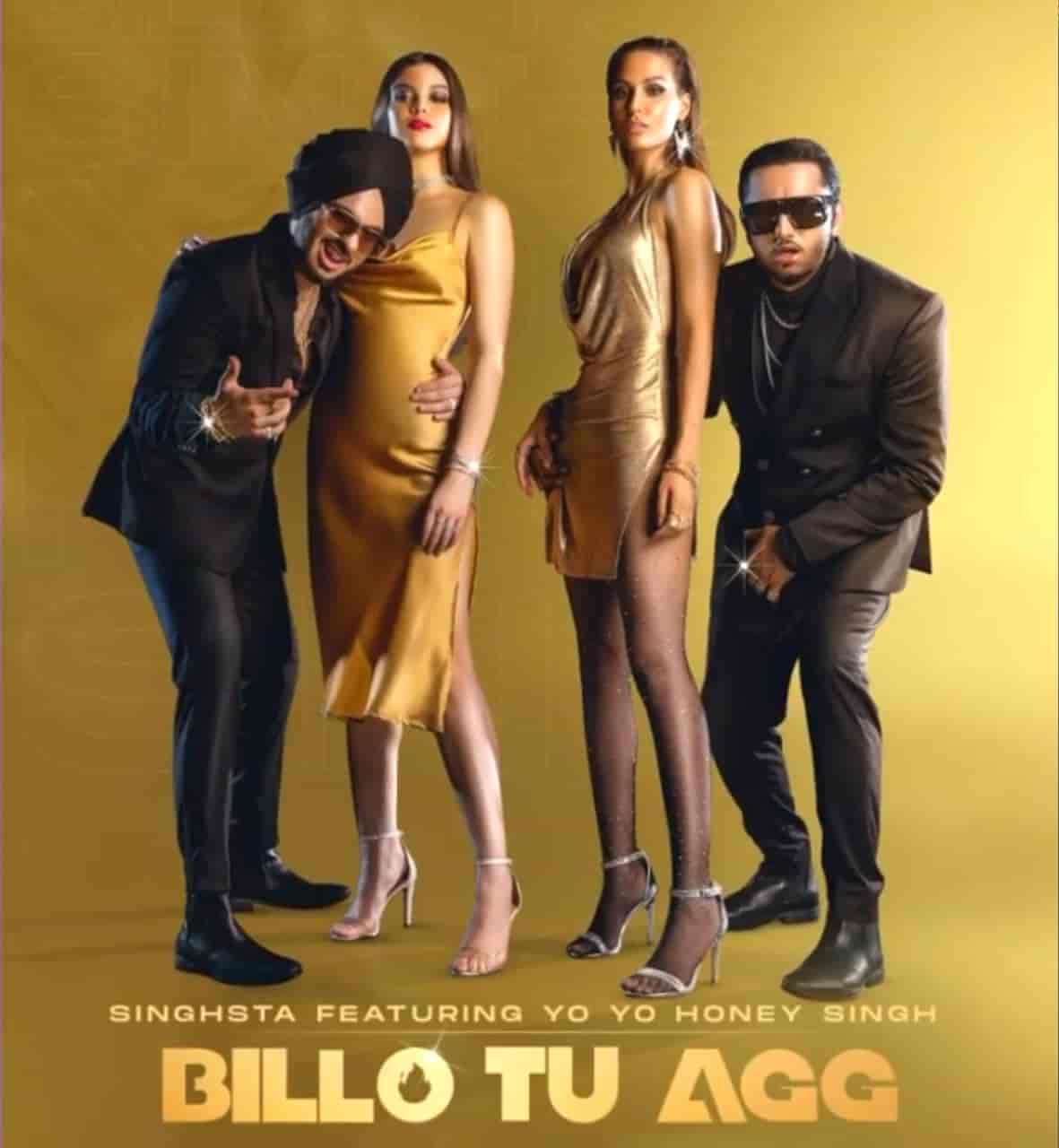 Billo Tu Agg Rap Song Image By Yo Yo Honey Singh and Singhsta
