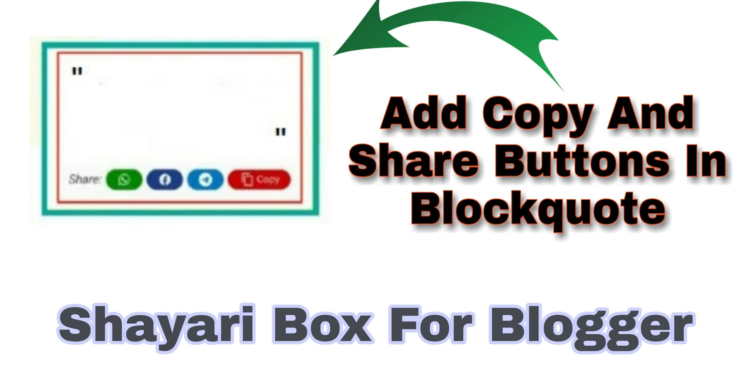 Add Copy And Share Buttons In Blockquote (Shayari Box)
