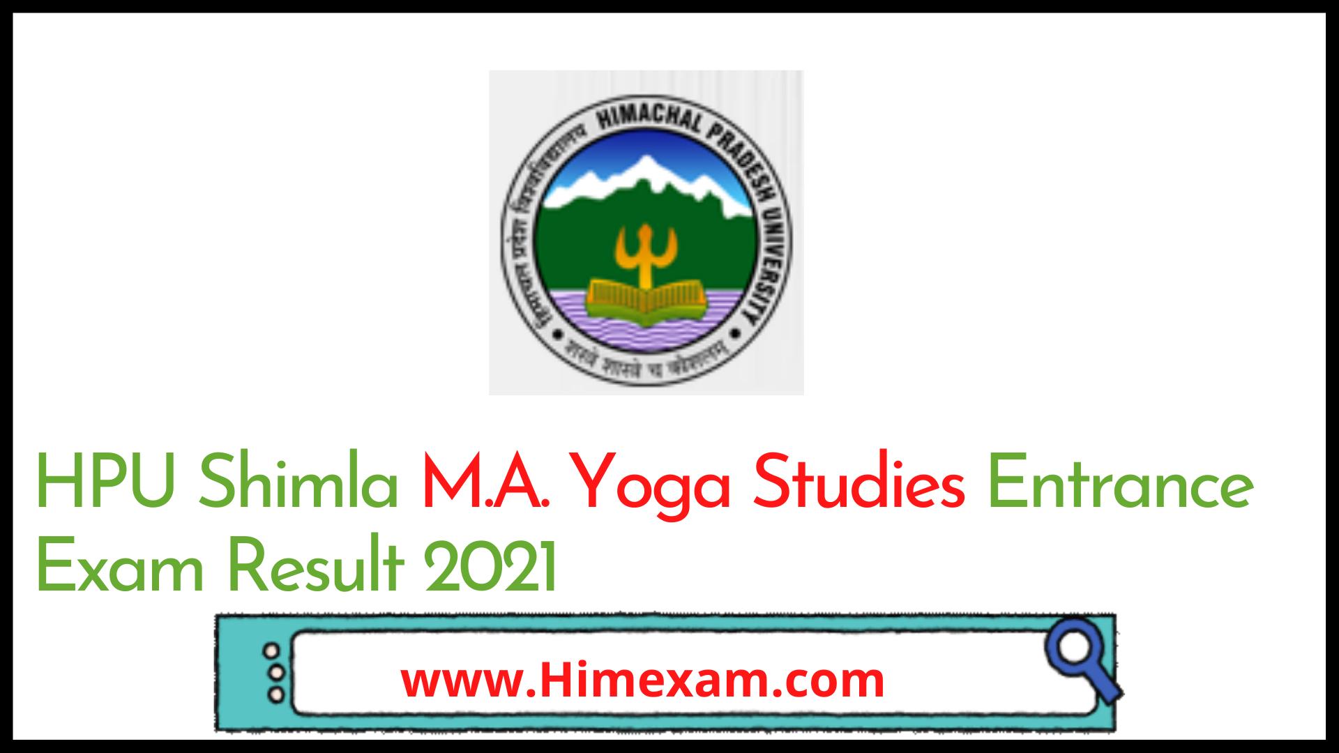 HPU Shimla M.A. Yoga Studies Entrance Exam Result 2021
