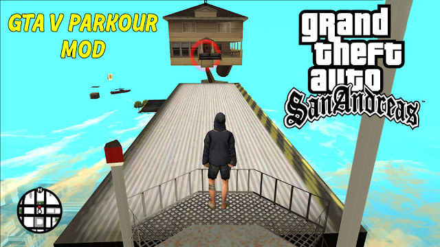 GTA 5 Parkour Mod For GTA San Andreas For Pc