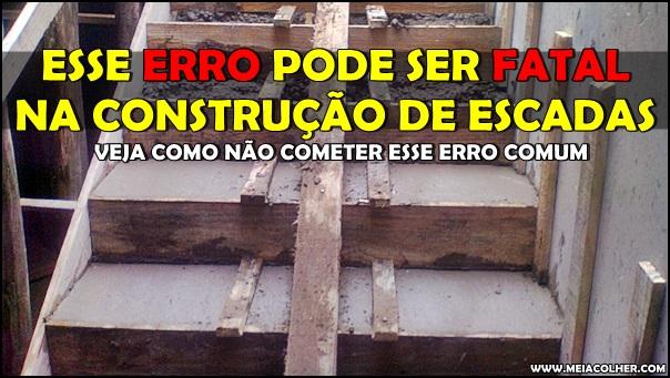 erro na construção de escadas