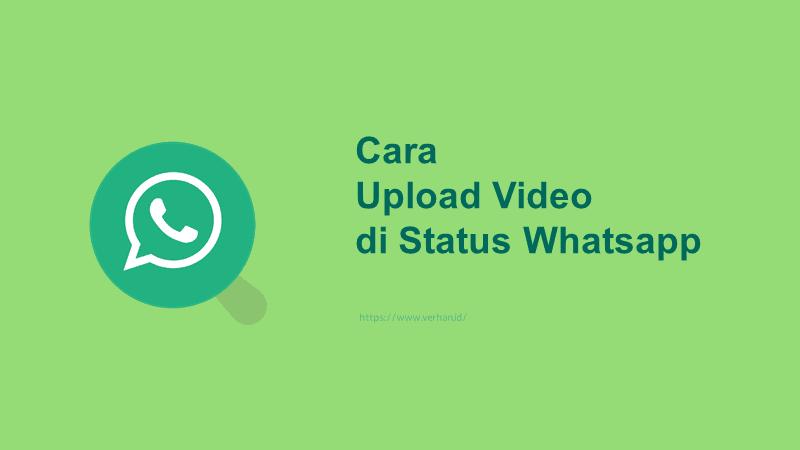 cara upload video di status whatsapp
