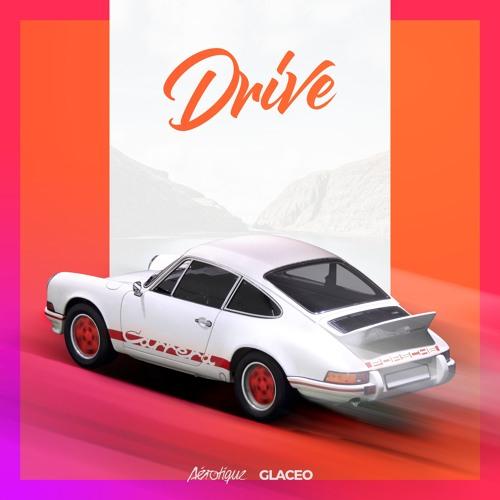 Aérotique & Glaceo Unveil New Single 'Drive'