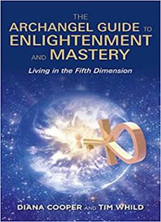 The Archangel Guide to Enlightenment and Mastery: Living in the Fifth