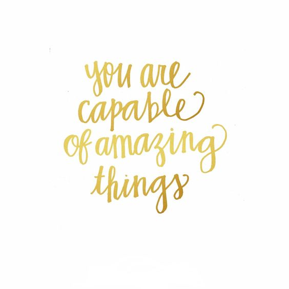You are capable of amazing things | Quote of the week #82 | Love, Maisie