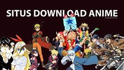 Rekomendasi Situs Download Anime
