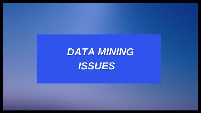 Data Mining Issues