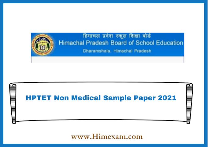 HPTET Non Medical Sample Paper 2021