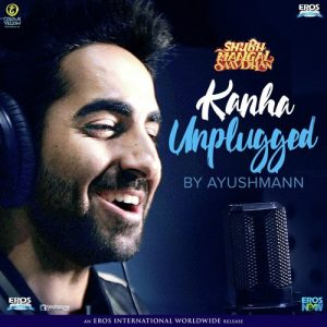 Kanha (Unplugged) Ayushmann Khurrana