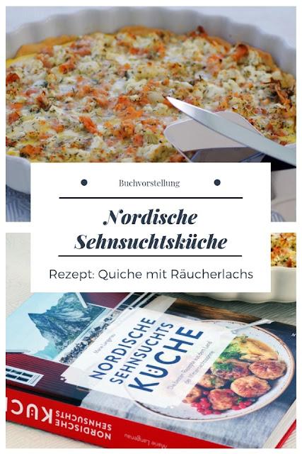 {Buchwerbung} Quiche mit Räucherlachs aus Nordische Sehnsuchtsküche #kochbuch #kochbuchmitrezept #nordischeküche #schwedischkochen #schweden #quichemiträucherlachs #quiche - Foodblog Topfgartenwelt