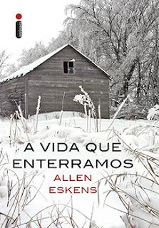 A Vida que Enterramos // Allen Eskens