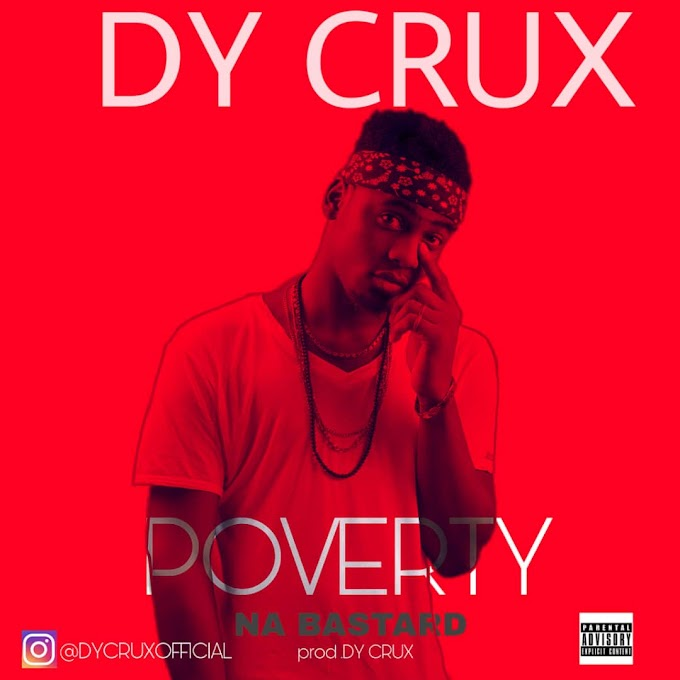 Dy Crux - Poverty Na Bastard | MP3 DOWNLOAD