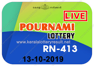 "keralalotteryresult.net, ""kerala lottery result 13 10 2019 pournami RN 413"" 13th October 2019 Result, kerala lottery, kl result, yesterday lottery results, lotteries results, keralalotteries, kerala lottery, keralalotteryresult, kerala lottery result, kerala lottery result live, kerala lottery today, kerala lottery result today, kerala lottery results today, today kerala lottery result,13 10 2019, 13.10.2019, kerala lottery result 13-10-2019, pournami lottery results, kerala lottery result today pournami, pournami lottery result, kerala lottery result pournami today, kerala lottery pournami today result, pournami kerala lottery result, pournami lottery RN 413 results 13-10-2019, pournami lottery RN 413, live pournami lottery RN-413, pournami lottery, 13/10/2019 kerala lottery today result pournami, pournami lottery RN-413 13/10/2019, today pournami lottery result, pournami lottery today result, pournami lottery results today, today kerala lottery result pournami, kerala lottery results today pournami, pournami lottery today, today lottery result pournami, pournami lottery result today, kerala lottery result live, kerala lottery bumper result, kerala lottery result yesterday, kerala lottery result today, kerala online lottery results, kerala lottery draw, kerala lottery results, kerala state lottery today, kerala lottare, kerala lottery result, lottery today, kerala lottery today draw result"