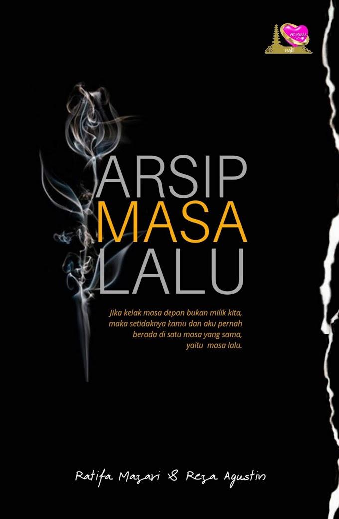 Novelet : Arsip Masa Lalu