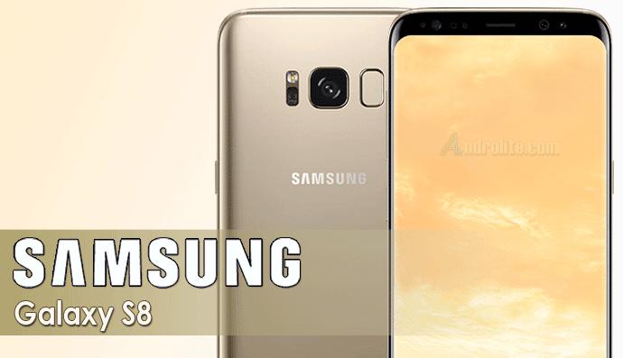 Samsung Galaxy S8 : Harga Terbaru, Spesifikasi Lengkap, Review Singkat, Fitur dan Gambar
