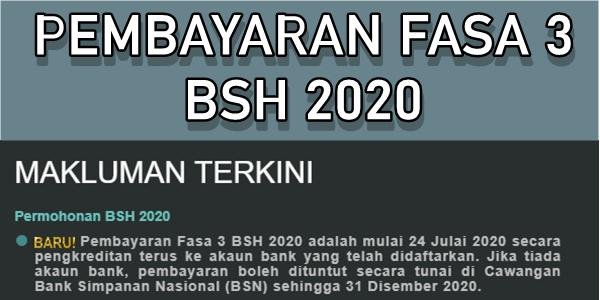 Pembayaran Fasa 3 BSH 2020 Mulai 24 Julai 2020