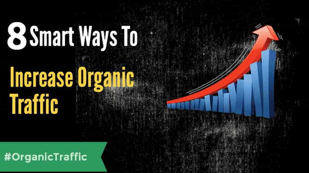 How to get organic traffic on website?
