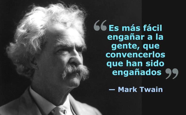 Las 45 Frases Más Geniales Y Sarcásticas De Mark Twain El