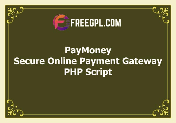 PayMoney – Secure Online Payment Gateway Free Download