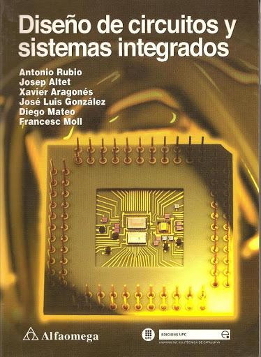 Diseño de circuitos y sistemas integrados – Antonio Rubio [2003]