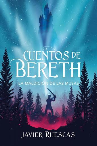 La maldición de las musas | Cuentos de Bereth 2 | Javier Ruescas