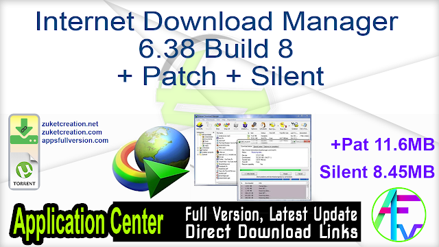 Internet Download Manager 6.38 Build 8 + Patch + Silent