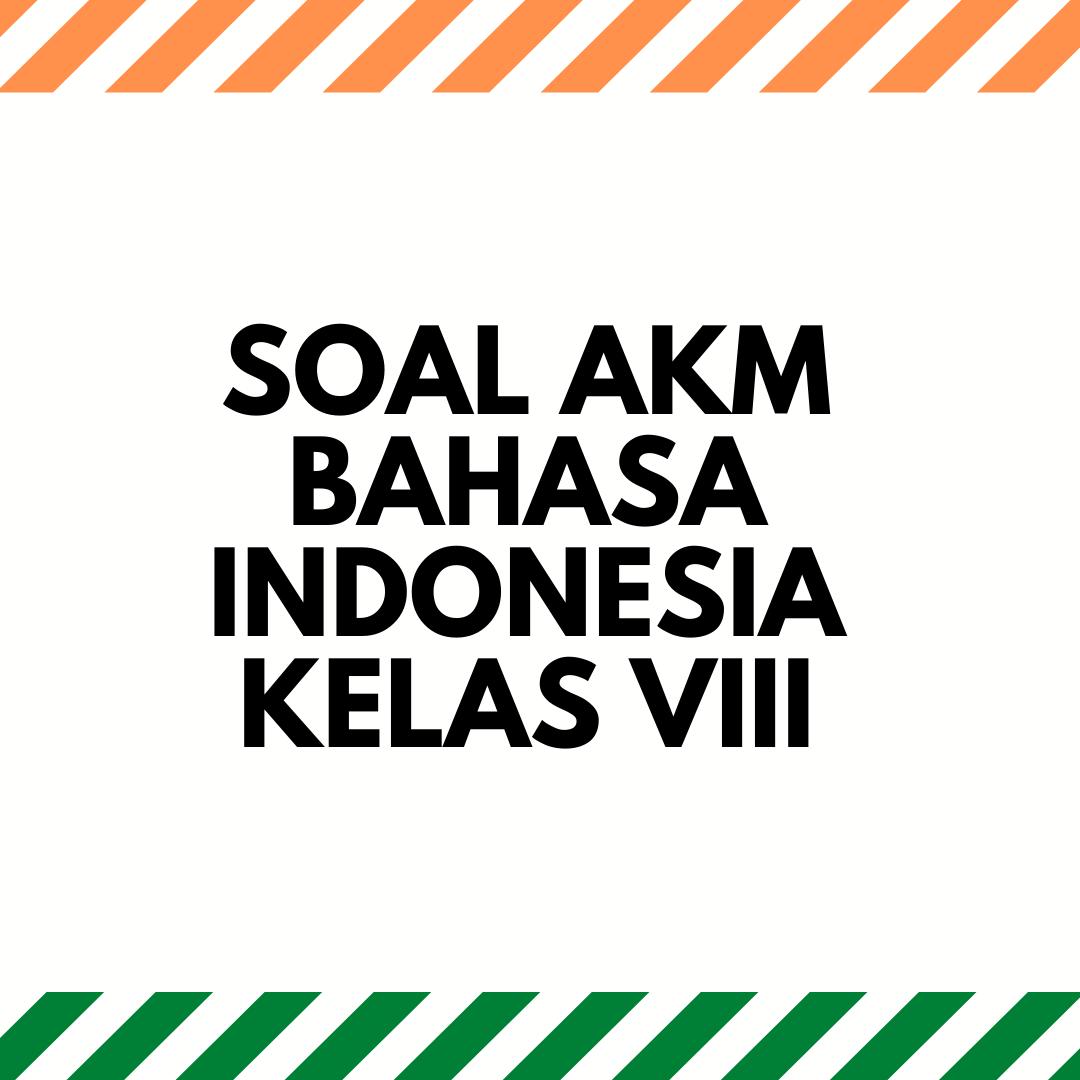 gambar SOAL AKM bahasa indonesia KELAS VIII